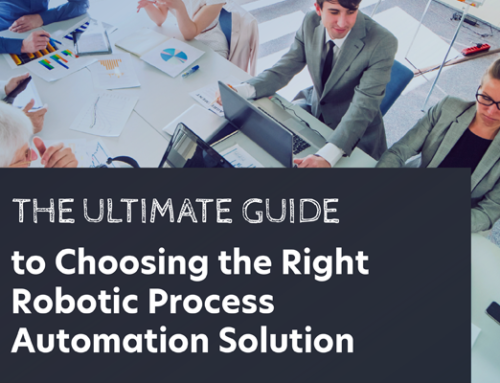 Choosing the Right Robotic Process Automation Solution