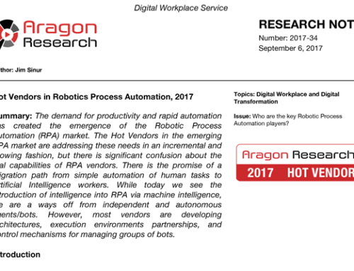 Aragon Research – Hot Vendors in Robotics Process Automation 2017